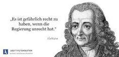 Es ist gefährlich, recht zu haben, wenn die Regierung unrecht hat. — Voltaire #BÜRGERKRIEG