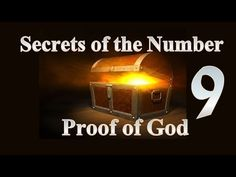 Secrets of the Number 9 - Proof of God - YouTube