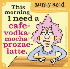 "Monday- In the words of Dolly Parton, ""here you come again""...  Don't forget to check out your #FREE brand spanking NEW Aunty Acid GoComics today, http://www.gocomics.com/aunty-acid #Monday #Humor #AuntyAcid"
