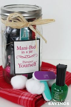 Great gift in a Jar idea- Mani Pedi Gift Jar! easy Homemade gift idea that won't break the bank!