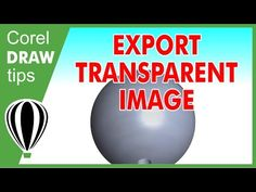 Transparency Tool in CorelDraw - YouTube
