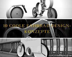 Darumbinichblank.de I 10 Coole Fahrrad Design-Konzepte ..... Hier stellen wir euch 10 absolut geniale Bike-Design-Konzepte vor, welche direkt aus der Zukunft zu kommen scheinen. #fahrrad #bike #concept #konzept