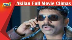 Akilan Full Movie Climax