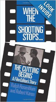 When The Shooting Stops . The Cutting Begins: A Film Editor's Story (Da Capo Paperback) by Rosenblum, Ralph, Karen Ph., Robert published by Da Capo Press Deep Focus, Open Library, Cinema Film, Film School, Ex Libris, Used Books, Book Recommendations, Film Photography, Book Lists