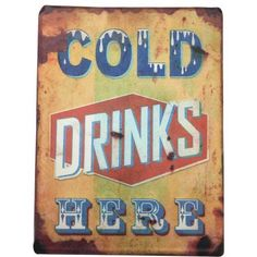 Cold Drinks Here Metal Wall Art, Multicolor