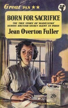 Pan Books Born for Sacrifice by Jean Overton Fuller (Mar Pan Books Centenary at Jalna by Mazo de la Roche (Jun . Cheap Books, Cool Books, Pulp Fiction Book, Best Book Covers, Pulp Art, Paperback Books, True Stories, Cover Art, Pop Culture
