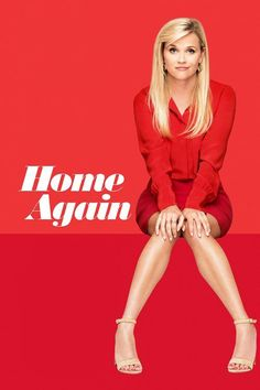 Home Again Full Movie Online 2017