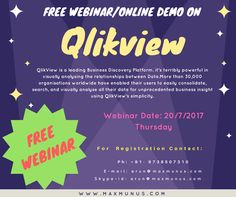 Maxmunus Providing Free Webinar/Demo on Qlikview.Qlikview tutorial step to step process will help understanding QlikView tutorial in better way. also Qlikview tutorial pdf  include each and every detail of QlikView basics for beginners.FREE WEBINAR is on 20/07/2017
