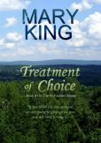 Treatment Of Choice, Book #1 in The McFadden Series. Available on Amazon in paperback and Kindle formats. Also available on Barnes and Noble NOOK ebooks.