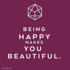 Be happy - be beautiful! #mylezay