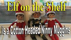 Our Elves on the Shelf made Rob the Robber wear a Cotton Hat making him a Cotton Headed Ninny Muggins ________________________________________ The Elf Tradit. The Elf, Elf On The Shelf, Cotton Headed Ninny Muggins, Cotton Hat, Shelf Ideas, Hat Making, Shelves, Holiday Decor, Christmas