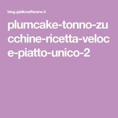 plumcake-tonno-zucchine-ricetta-veloce-piatto-unico-2