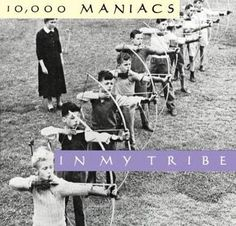10,000 Maniacs - In My Tribe (Elektra Records)