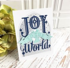 Joy To The World Card by Danielle Flanders for Papertrey Ink (November 2016)