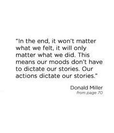 our moods don't have to dictate our stories.