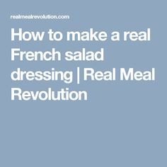 In this cooking lesson, Jonno teaches you how to make a real French salad dressing for the Banting Diet. French Salad Dressings, Banting Diet, Revolution, Meals, Cooking, How To Make, Recipes, Food, Cucina