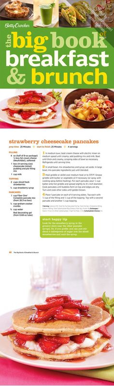 The Big Book of Breakfast & Brunch - Betty Crocker helps busy families eat right, with grab-and-go breakfasts, make-ahead meals, easy-to-make dishes and leisurely brunches for the weekend. Recipe Strawberry Cheesecake Pancakes