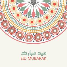 Beautiful floral decorated colorful greeting card design for the festival of Eid celebrations. Eid Mubarak Card, Happy Eid Mubarak, Adha Mubarak, Eid Mubarek, Eid Al Adha, Eid Cards, Greeting Cards, Eid Card Designs, Eid Greetings