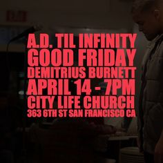 [TONIGHT/7PM] Demitrius Burnett (@demitriusburnett) will be performing this Friday at #ADtilinfinity. #GoodFriday #April14 #7PM _________________________________________________  City Life (@citylifesf) in association with Lyrical Opposition (@lyricalops) present A.D. Til Infinity a curated showcase of socially-conscious faith-based artists in the Bay Area displaying their truth and talents through hip-hop spoken word poetry and film in honor of the blood that was shed for this generation…