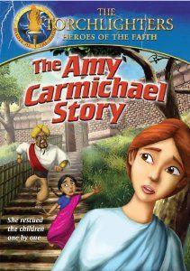 http://www.amazon.com/Torchlighters-The-Amy-Carmichael-Story/dp/B004948CG2/ref=pd_sim_74_1?ie=UTF8