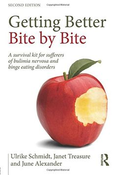 Getting Better Bite By Bite: A Survival Kit For Sufferers Of Bulimia Nervosa And Binge Eating Disorders PDF Bulimia Recovery, Eating Disorder Recovery, Health And Wellbeing, Mental Health, Health Care, Survival Food, Survival Kit, Binge Eating, Anorexia