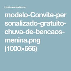 modelo-Convite-personalizado-gratuito-chuva-de-bencaos-menina.png (1000×666)
