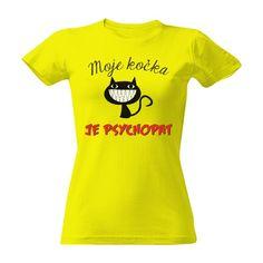 Tričko s potiskem Moje kočka je psychopat Onesies, Videos, T Shirt, Pictures, Clothes, Tops, Women, Fashion, Supreme T Shirt
