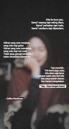 Quotes Rindu, Quotes Lucu, Cinta Quotes, Quotes Galau, Tumblr Quotes, Text Quotes, Typography Quotes, People Quotes, Mood Quotes