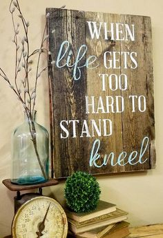 When Life Gets Too Hard To Stand : Kneel