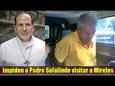 Impiden que Padre Solalinde visite al Dr Mireles en la cárcel