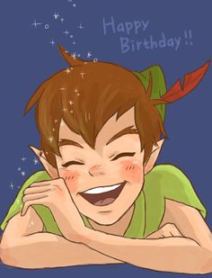 Peter Pan (my birthday is august 15, but who cares he is adorable anyways)