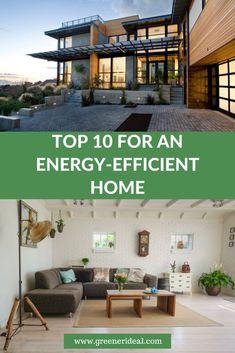 Top 10 for An Energy-Efficient Home | How To Make Your Home More Energy Efficient | Tips To Make Your Home More Energy Efficient | Guide To An Energy Efficient Home | Green Living Tips | Energy Efficient Home | Save Energy At Home |  Conserve Energy At Home | #saveenergy #greenliving #energyefficient