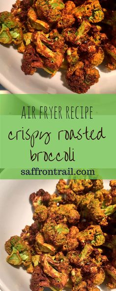Recipe for zero-oil crispy roasted broccoli in Air Fryer - 96 calories per serving  Makes a healthy snack or an easy fast-day recipe (5-2 diet) - full of protein and fiber