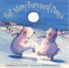 Full Moon Barnyard Dance ~ Carole Lexa Schaefer