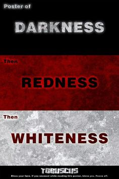 TOBUSCUS Poster of Darkness then Redness then Whiteness.
