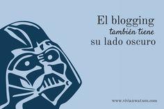 El blogging también tiene su lado oscuro. La buena noticia es que hay una salida ;)
