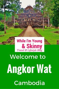 Cycling around Angkor Wat with While I'm Young and Skinny, the travel and lifestyle blog goes to Cambodia!