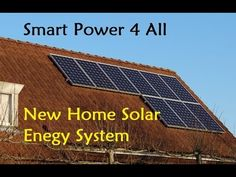 Smart Power 4 All - New Home Solar Enegy System - YouTube
