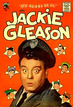 v1 Issue #1, St. John - The comedian based comic as the Jackie Gleason series premiered with a September '55 cover date. The comic featured characters Gleason played on his hugely popular television show such as Reginald Van Gleason, The Poor Soul and of course, Ralph Kramden. Short-lived like so many other St. John series, this comic lasted only 4 issues.