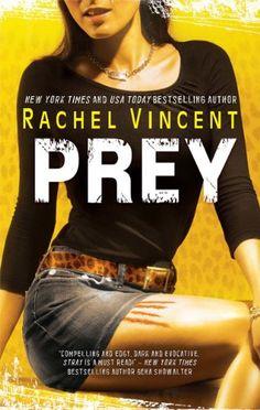 Prey (Shifters) by Rachel Vincent