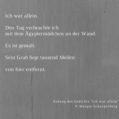 """Anfang des Gedichts """"Ich war allein"""" von Margot Scharpenberg. Zuerst erschienen in: DIE ZEIT, 20. Dezember 1956. Dort ganz nachzulesen > http://www.zeit.de/1956/51/ich-war-allein"""