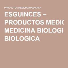 ESGUINCES – PRODUCTOS MEDICINA BIOLOGICA
