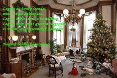 Versek,képek,köszöntők - Várakozás a szeretet ünnepére Christmas Tree, Holiday Decor, Home Decor, Picasa, Teal Christmas Tree, Decoration Home, Room Decor, Xmas Trees, Christmas Trees