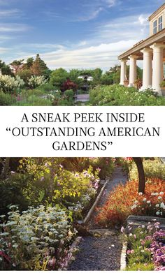 """A Sneak Peak Inside """"Outstanding American Gardens"""" 