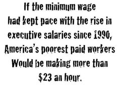 Minimum Wage would be $23, corporate greed is disgusting.