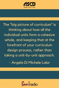 """What is the """"big picture of curriculum?"""" Learn about it, and how to create curriculum this way rather than going unit-bu-unit, when you listen to this podcast. Teaching Methods, Learning Resources, Curriculum Design, Personal And Professional Development, School Leadership, Instructional Design, Deep Learning, Educational Technology, Big Picture"""