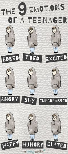 The 9 Emotions of a Teenager - Funny illustration from My Crazy Good Life