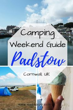 Camping Weekend Guide to Padstow, Cornwall, UK – WhodoIdo: Need ideas on where. Europe Destinations, Europe Travel Tips, Travel Pics, Travel Ideas, Romantic Destinations, Travel Articles, Beach Travel, Luxury Travel, Backpacking Europe