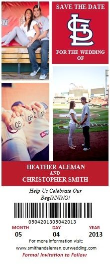 Save the Dates! St. Louis Wedding. STL Cardinals. For baseball lovers--or perfect for us cause we met at a game.
