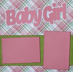 "Up for your consideration is (1) Completed Scrapbook Double (2) Page Layout. The title says ""Baby Girl"". This completed layout can hold (5) 4x6 and (1) 4x4 photos.. Just add photos!"